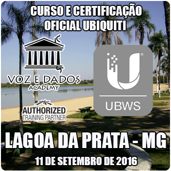 Lagoa da Prata - MG - Curso e Certifica��o Oficial Ubiquiti UBWS - Especialista R�dios AC