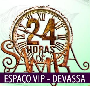 ESPA�O DEVASSA  24 HORAS DE SAMBA