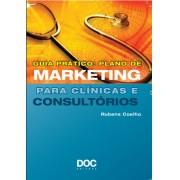 Guia pr�tico: Plano de Marketing para cl�nicas e consult�rios