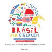 Brasil for Children: 30 Can��es brasileiras para brincar e dan�ar (Com CD do Grupo Triii) - FRANCISCO MARQUES, EST�V�O MARQUES, MARINA PITTIER, F� STOCK