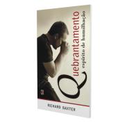 Quebrantamento: Esp�rito de Humilha��o (Richard Baxter)