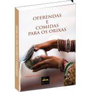 Livro - Oferendas e comidas para os Orix�s