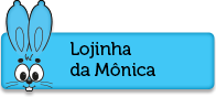 Lojinha da Mônica